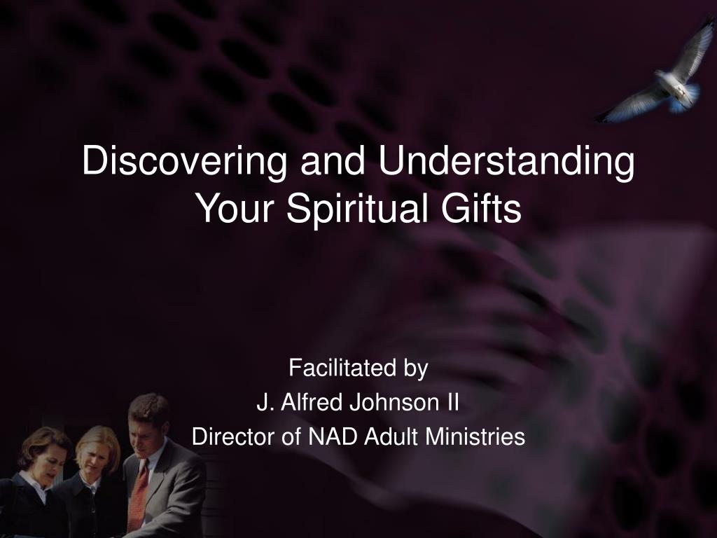 discovering and understanding your spiritual gifts l.