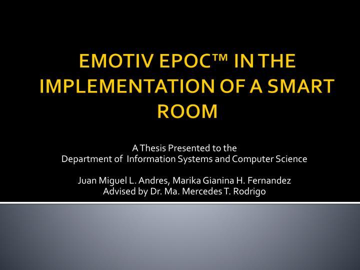 Emotiv epoc in the implementation of a smart room