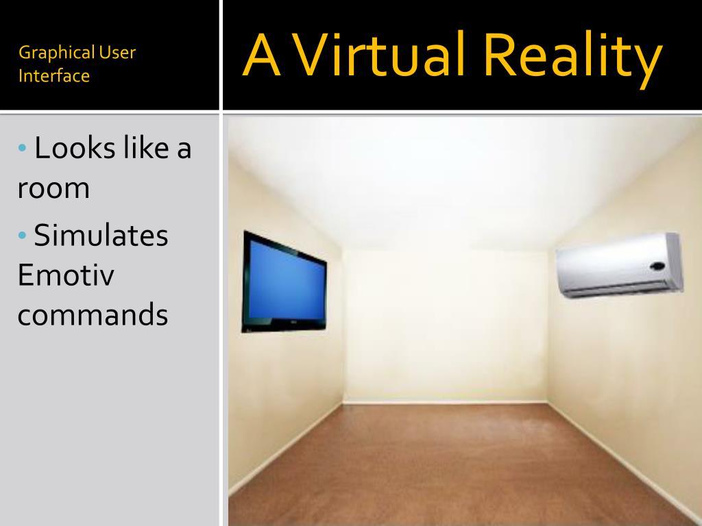 A Virtual Reality