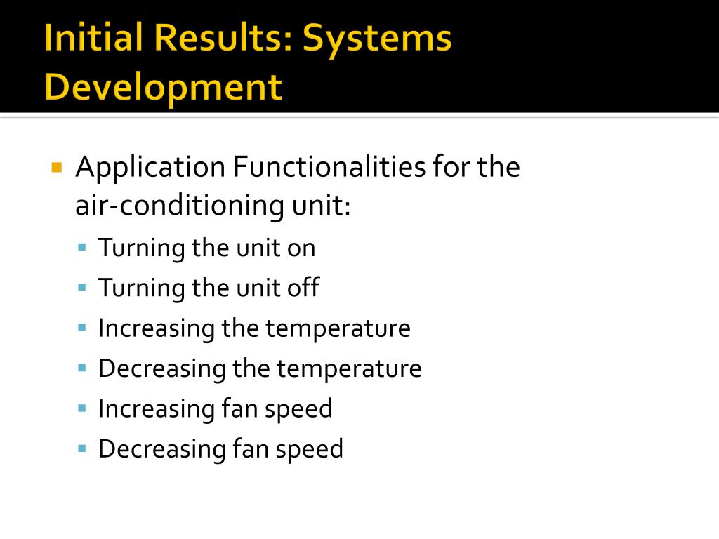 Initial Results: Systems Development