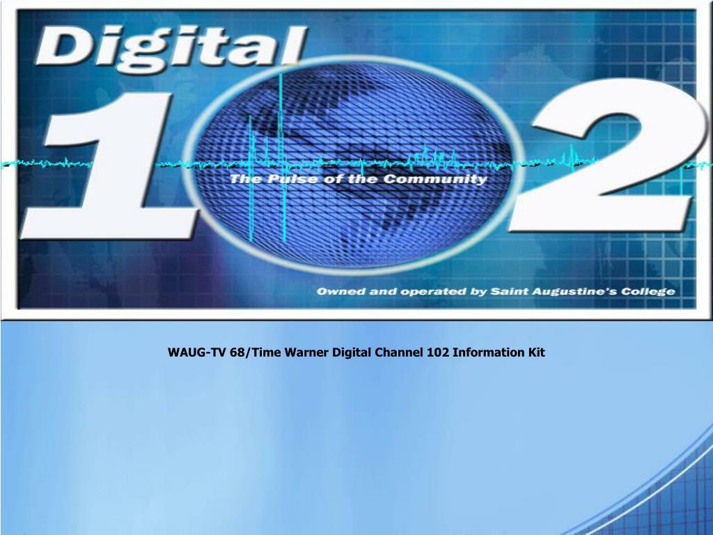 waug tv 68 time warner digital channel 102 information kit l.