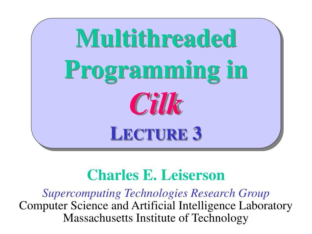 Multithreaded Programming in