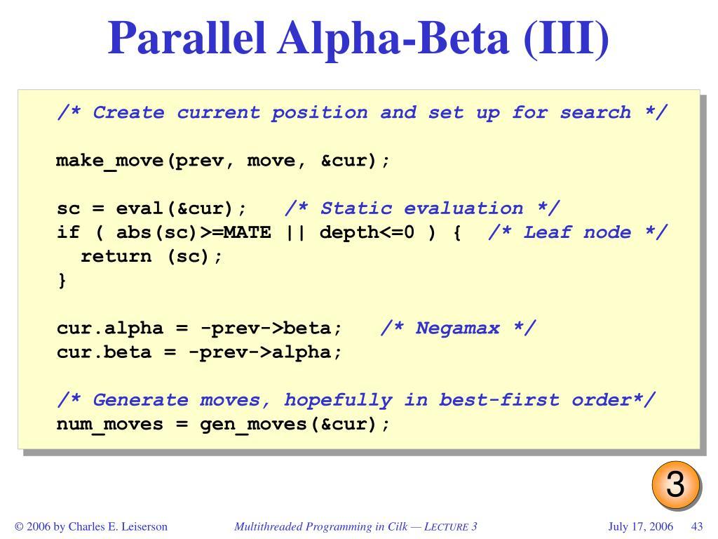 Parallel Alpha-Beta (III)