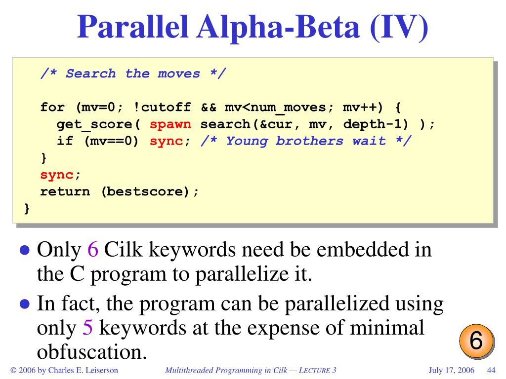 Parallel Alpha-Beta (IV)