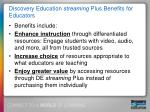 discovery education streaming plus benefits for educators
