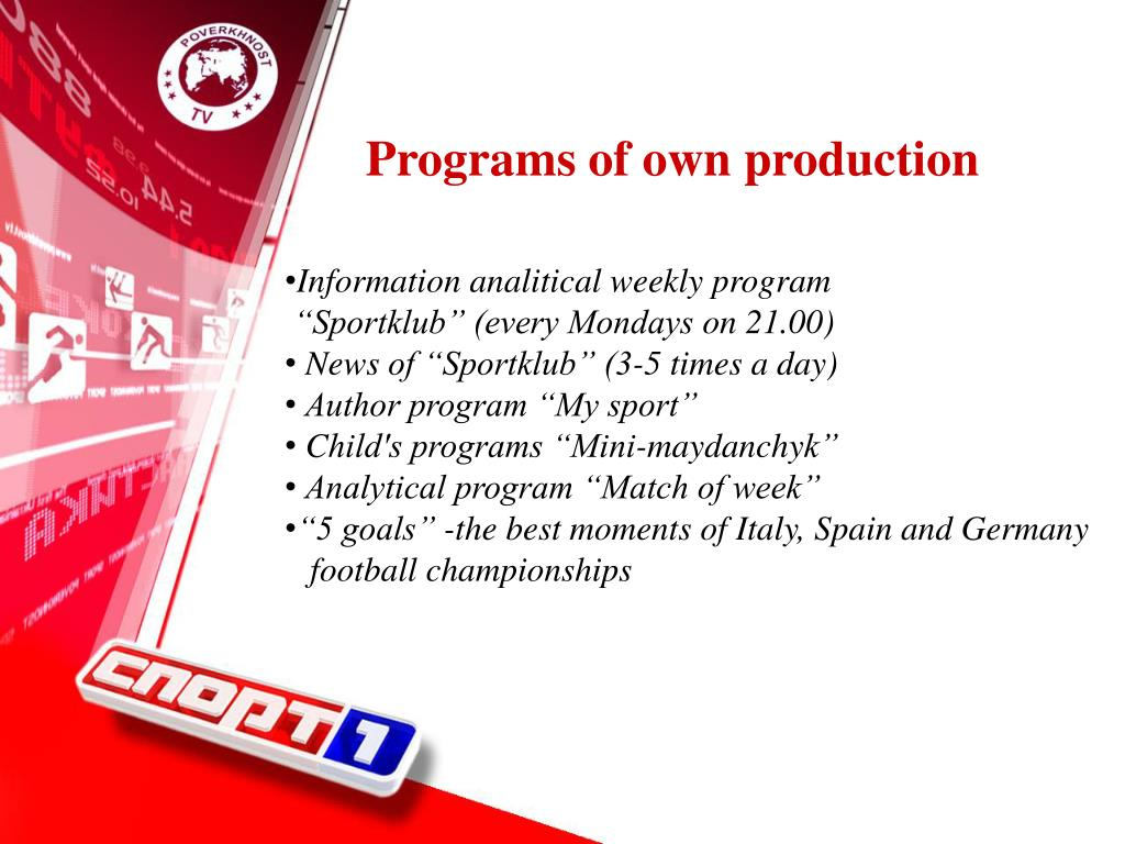 Programs of own production