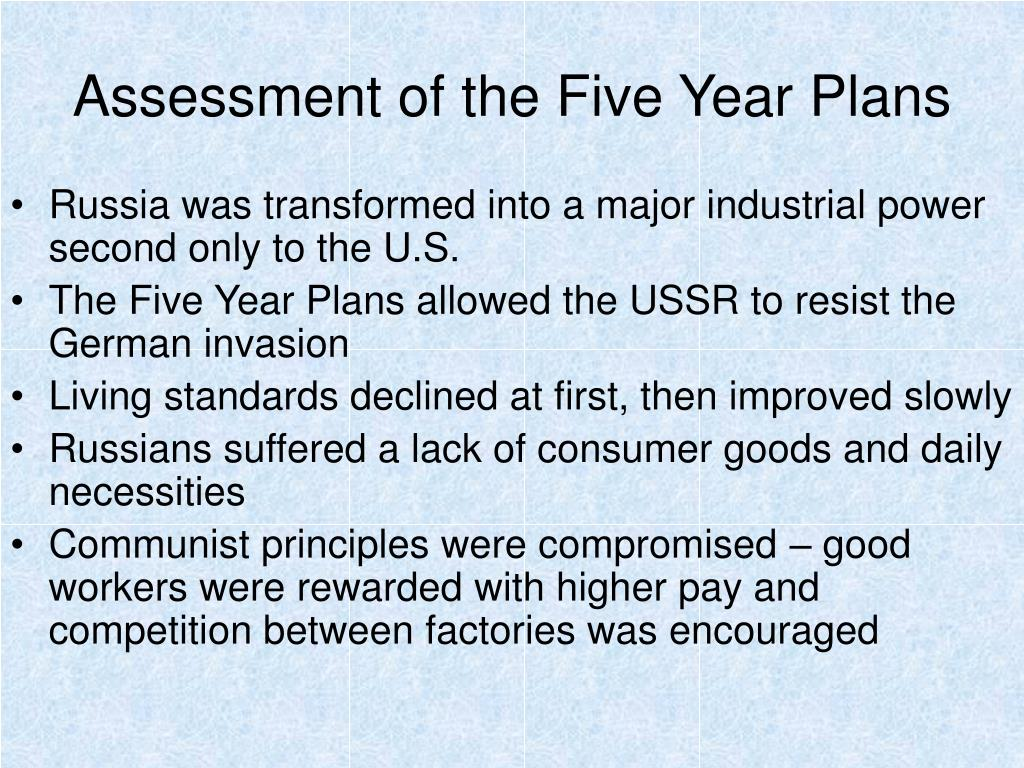 Assessment of the Five Year Plans