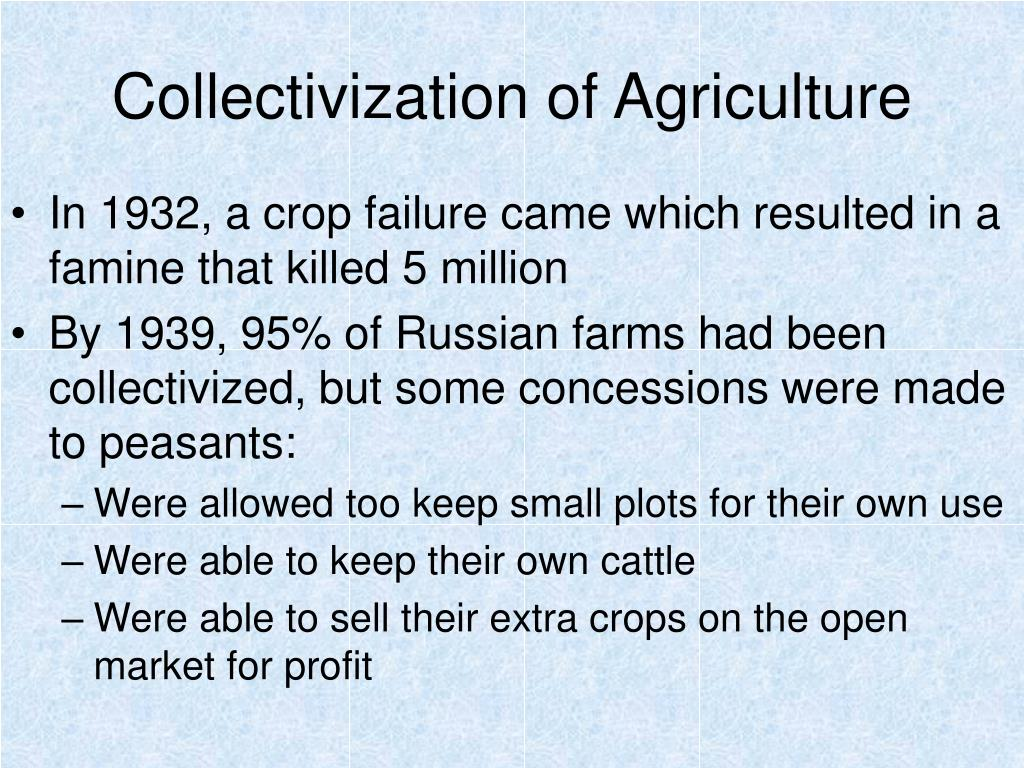 Collectivization of Agriculture