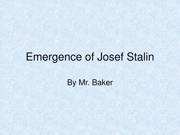Emergence of josef stalin