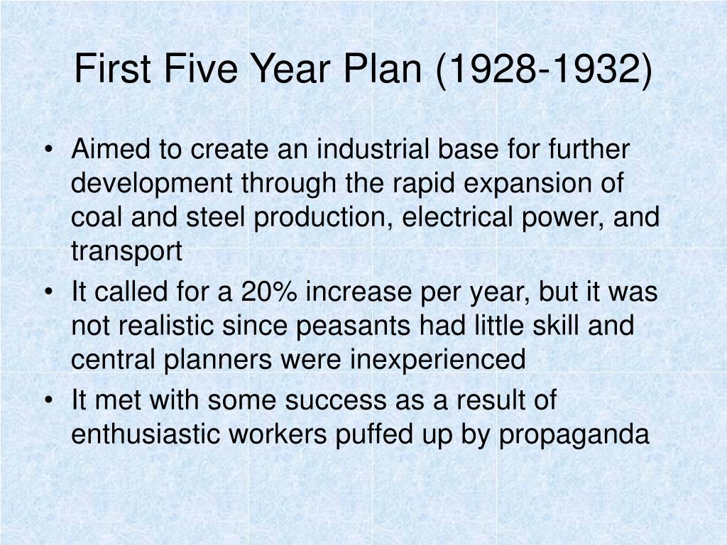 First Five Year Plan (1928-1932)