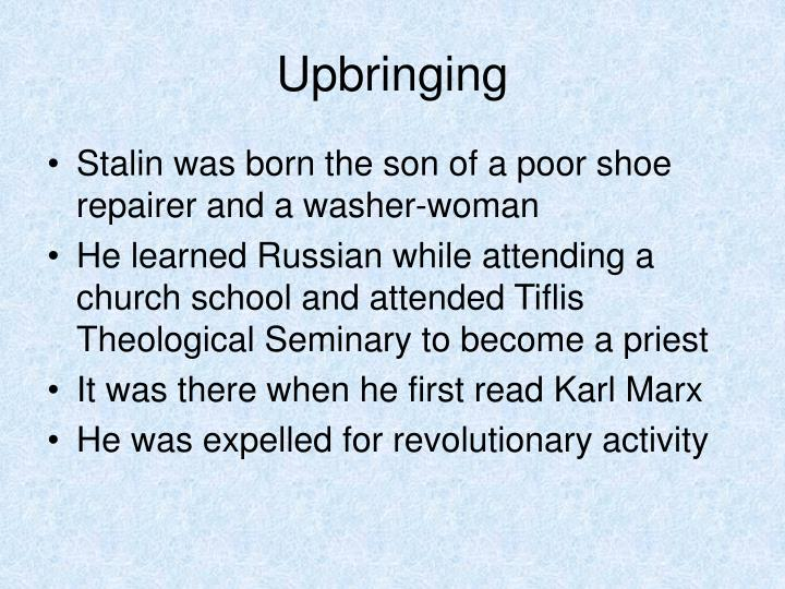 Upbringing