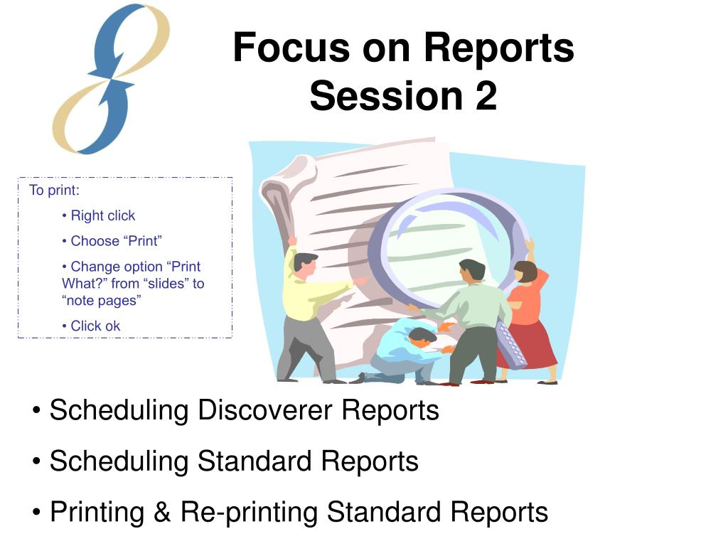 Focus on Reports