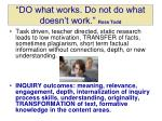 do what works do not do what doesn t work ross todd