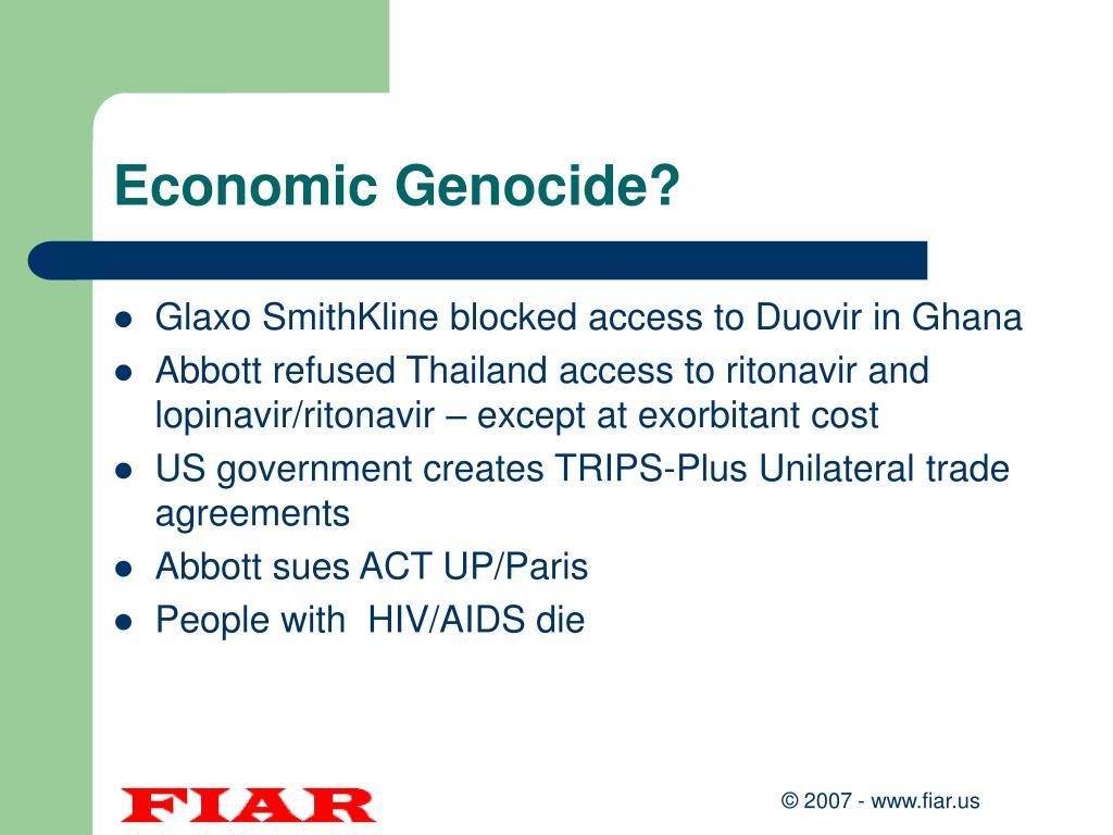 Economic Genocide?