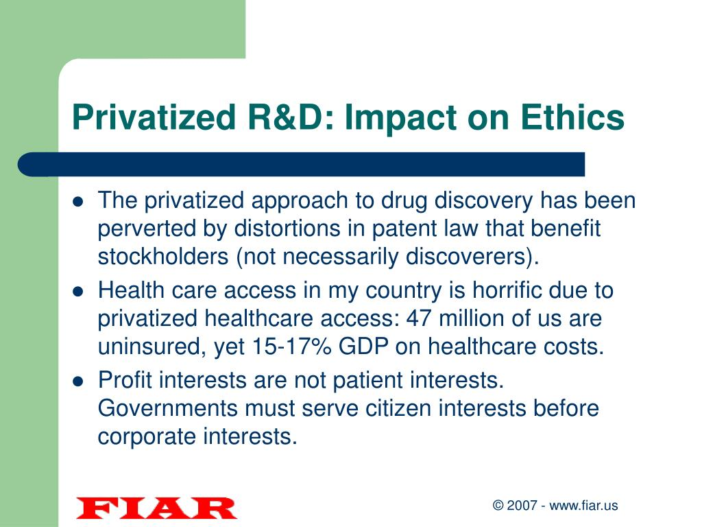 Privatized R&D: Impact on Ethics
