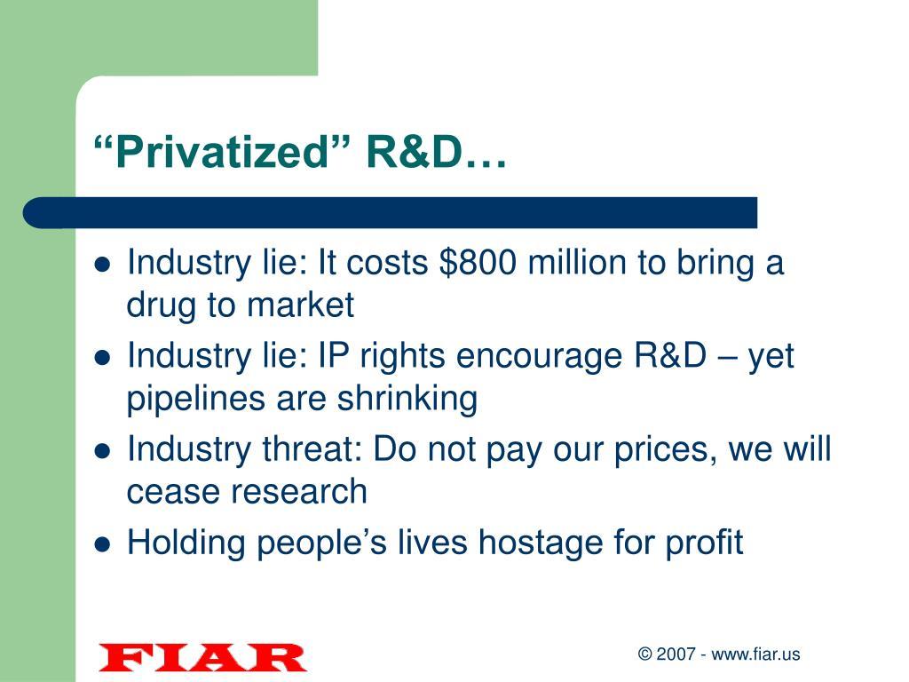 """Privatized"" R&D…"