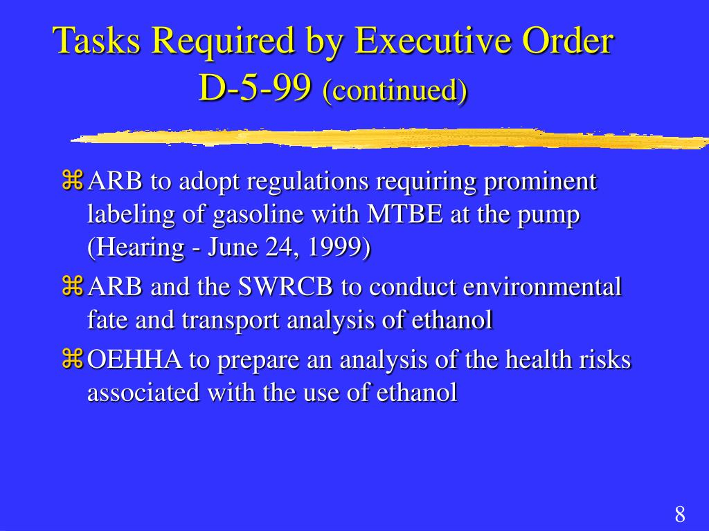 Tasks Required by Executive Order D-5-99