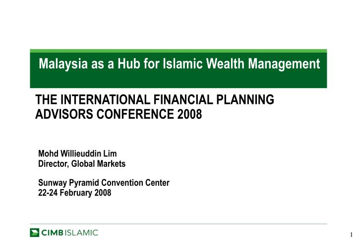 malaysia as a hub for islamic wealth management n.
