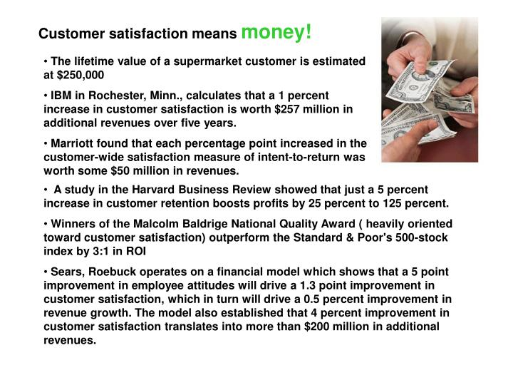 Customer satisfaction means