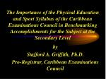 by stafford a griffith ph d pro registrar caribbean examinations council
