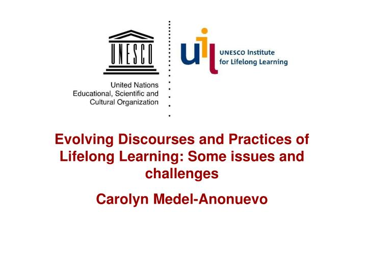 Evolving Discourses and Practices of Lifelong Learning: Some issues and challenges