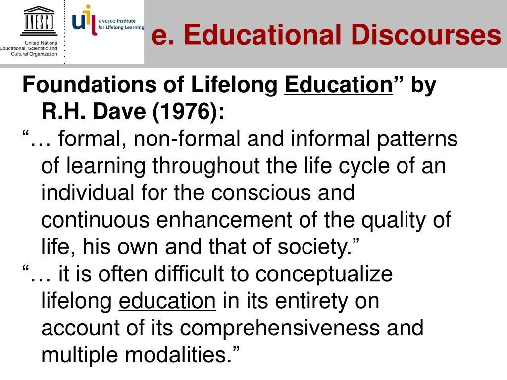 e. Educational Discourses