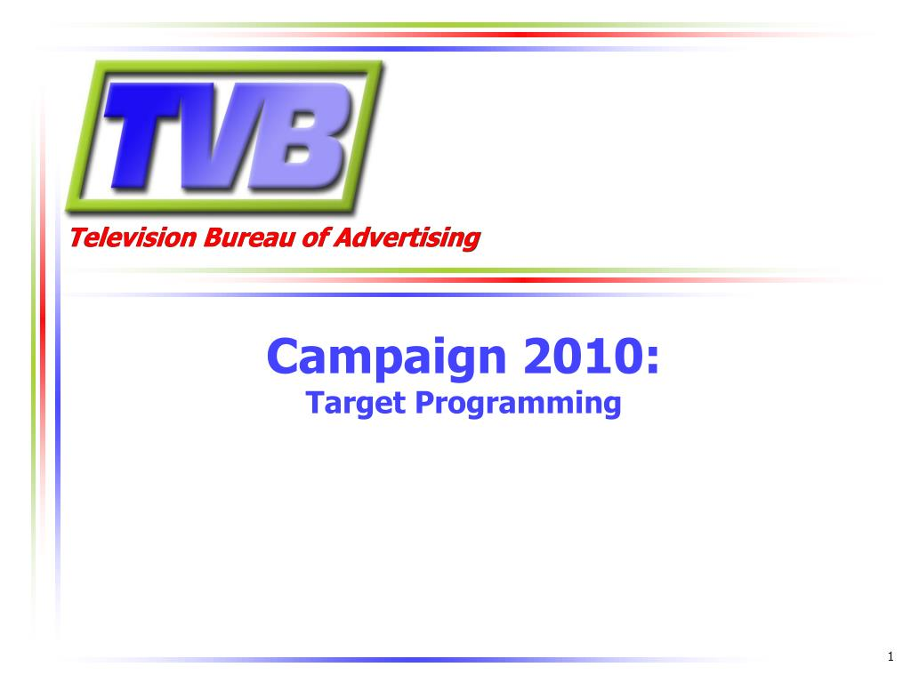 campaign 2010 target programming l.