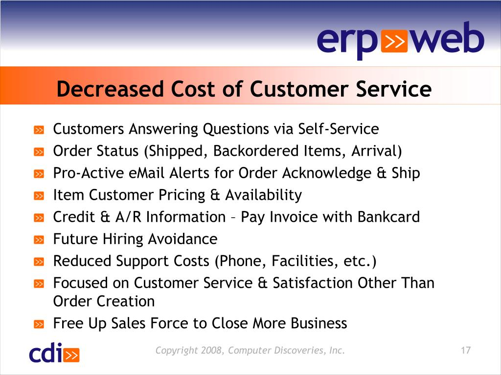 Decreased Cost of Customer Service