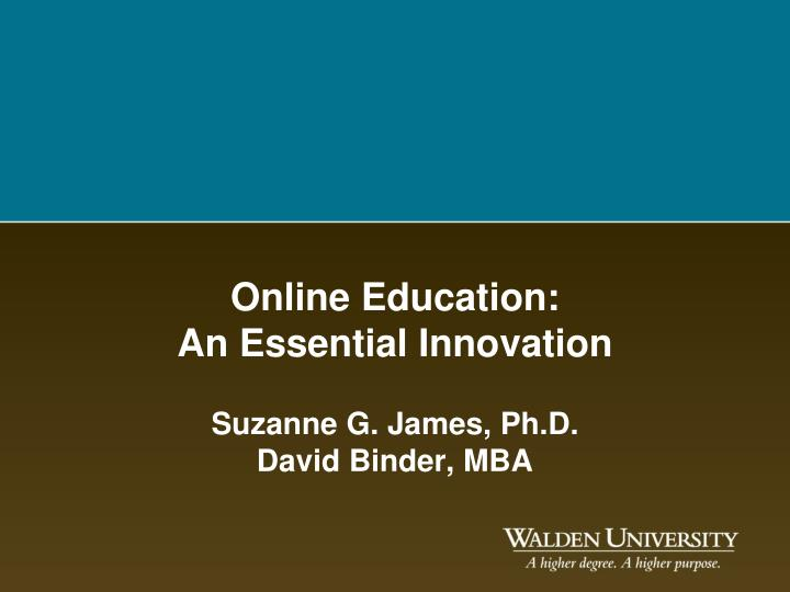 Online education an essential innovation