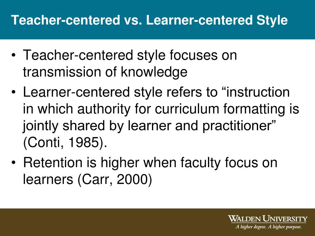 Teacher-centered vs. Learner-centered Style