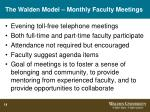 the walden model monthly faculty meetings