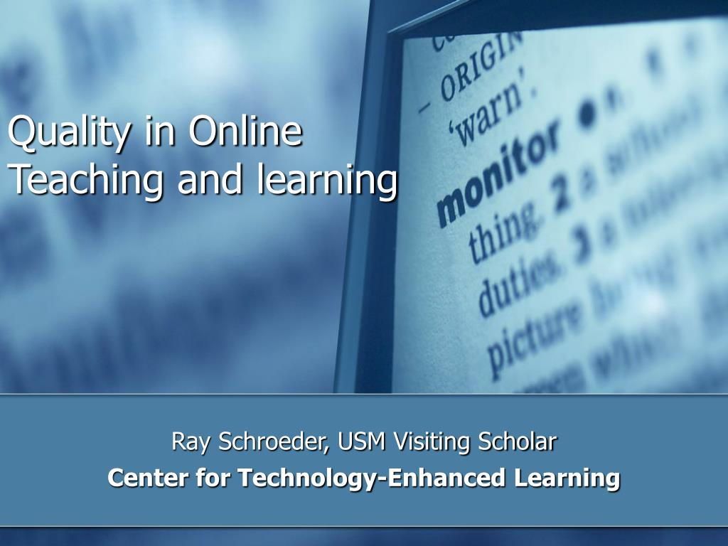 quality in online teaching and learning l.