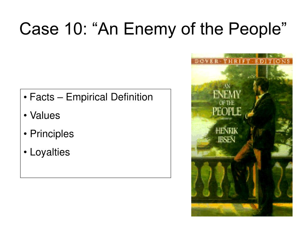 "Case 10: ""An Enemy of the People"""