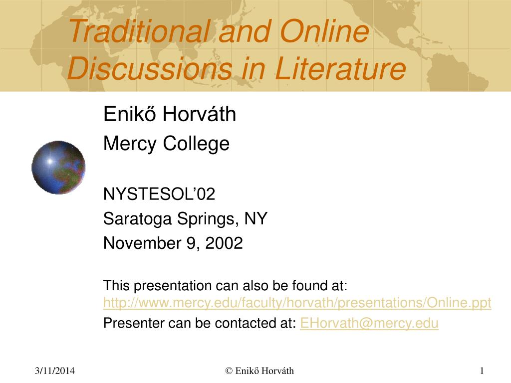 Traditional and Online Discussions in