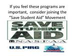 if you feel these programs are important consider joining the save student aid movement
