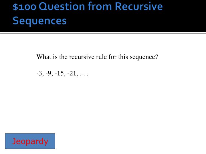 100 question from recursive sequences
