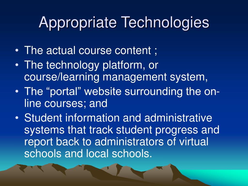 Appropriate Technologies