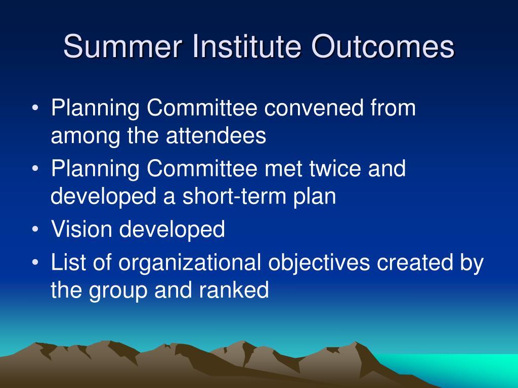 Summer Institute Outcomes