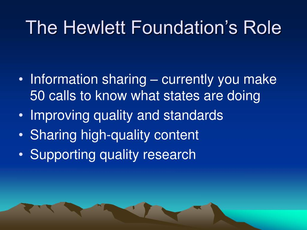 The Hewlett Foundation's Role