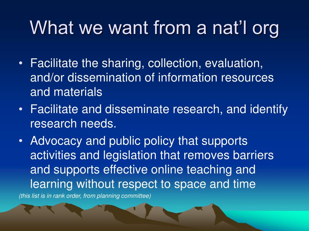 What we want from a nat'l org