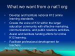 what we want from a nat l org25