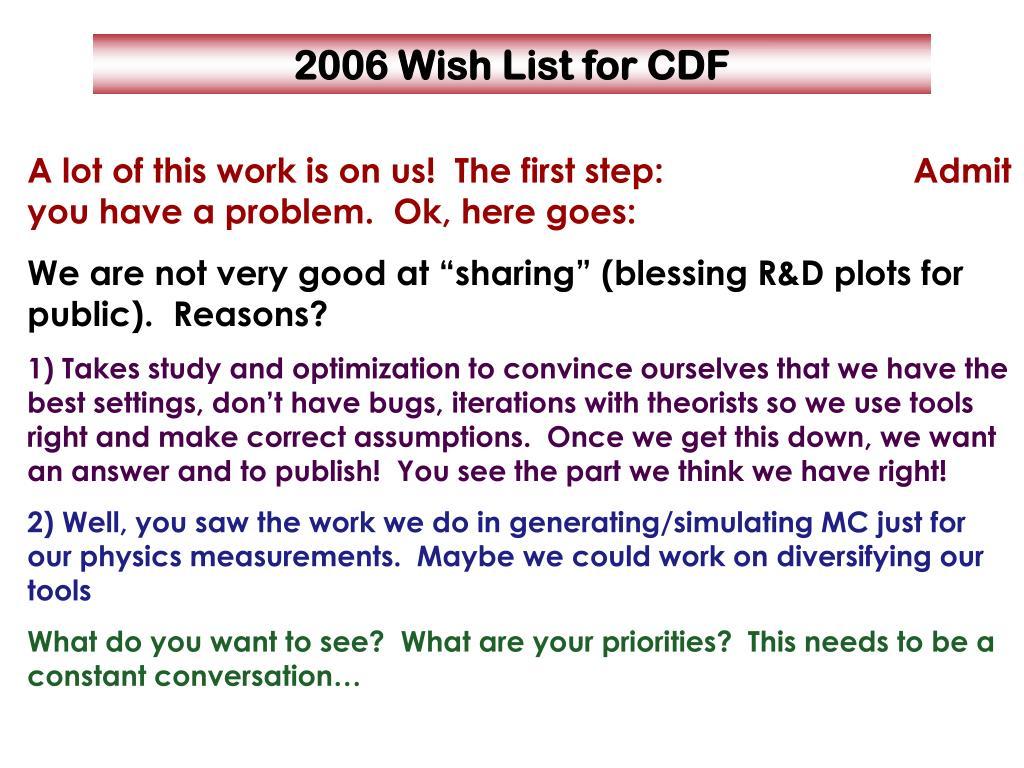 2006 Wish List for CDF