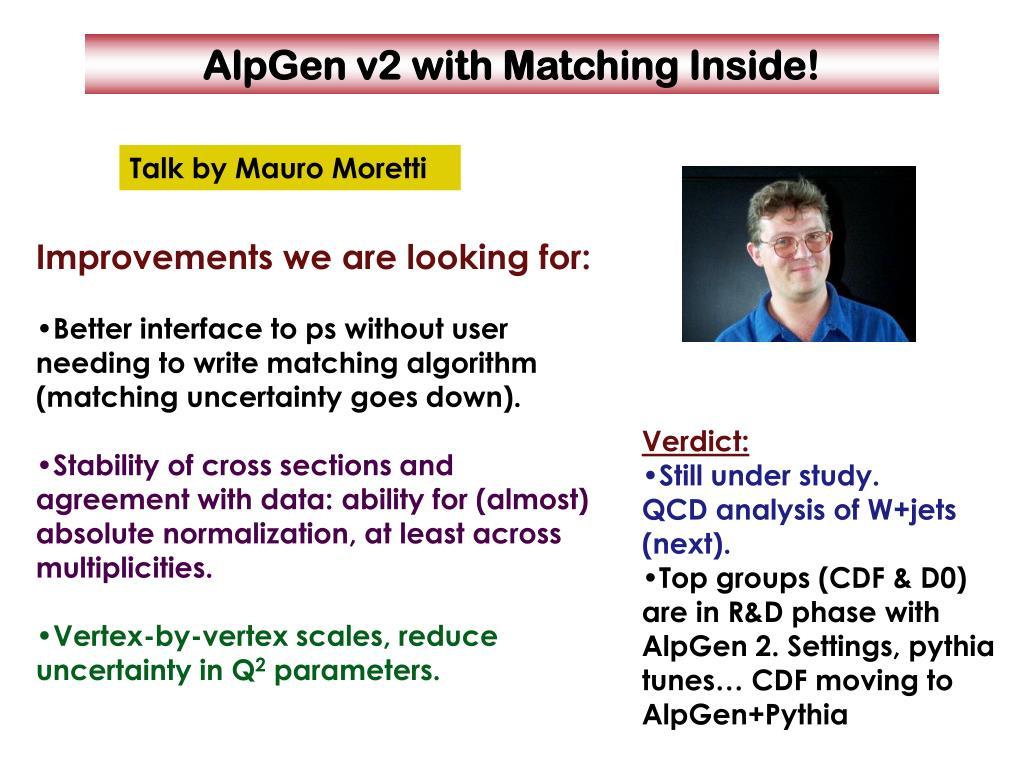 AlpGen v2 with Matching Inside!
