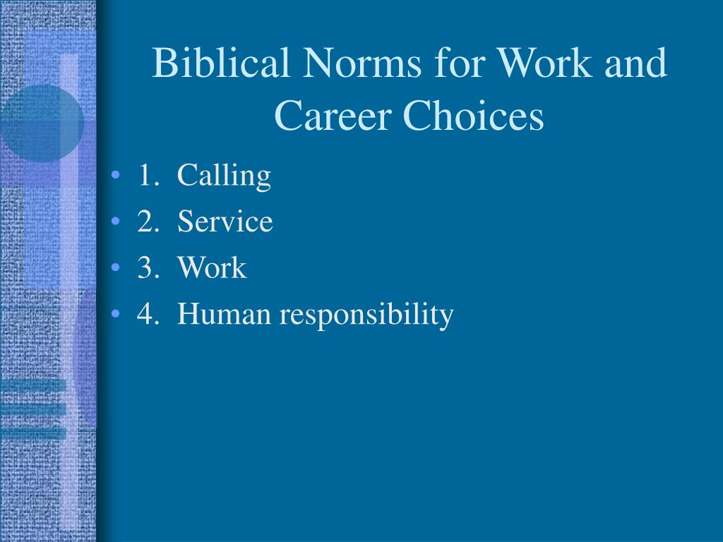 Biblical Norms for Work and Career Choices