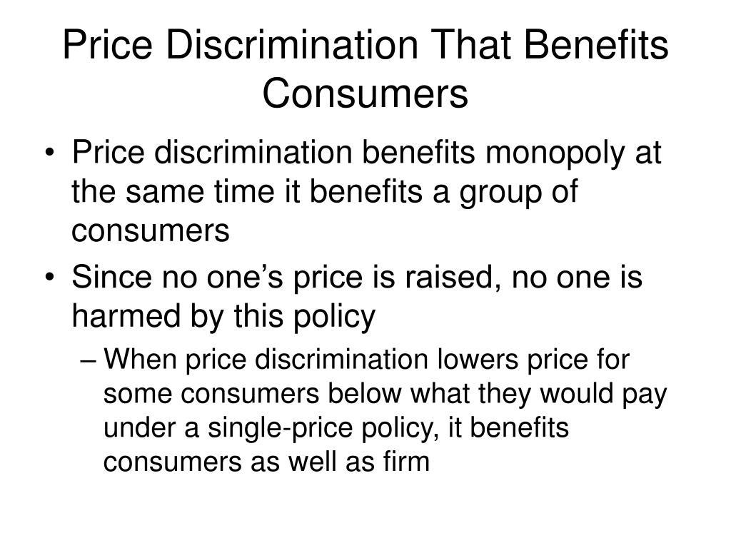 Price Discrimination That Benefits Consumers