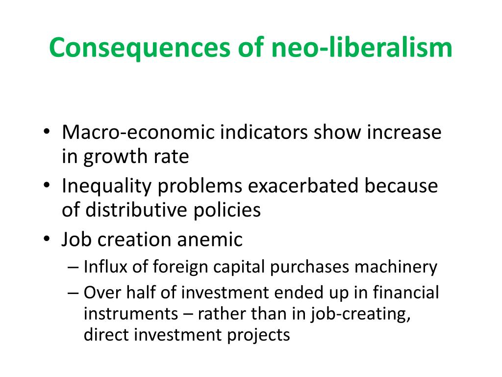 Consequences of neo-liberalism