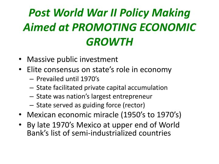 Post world war ii policy making aimed at promoting economic growth
