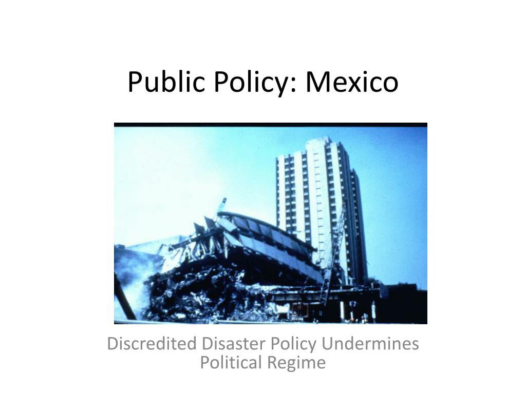 Public Policy: Mexico