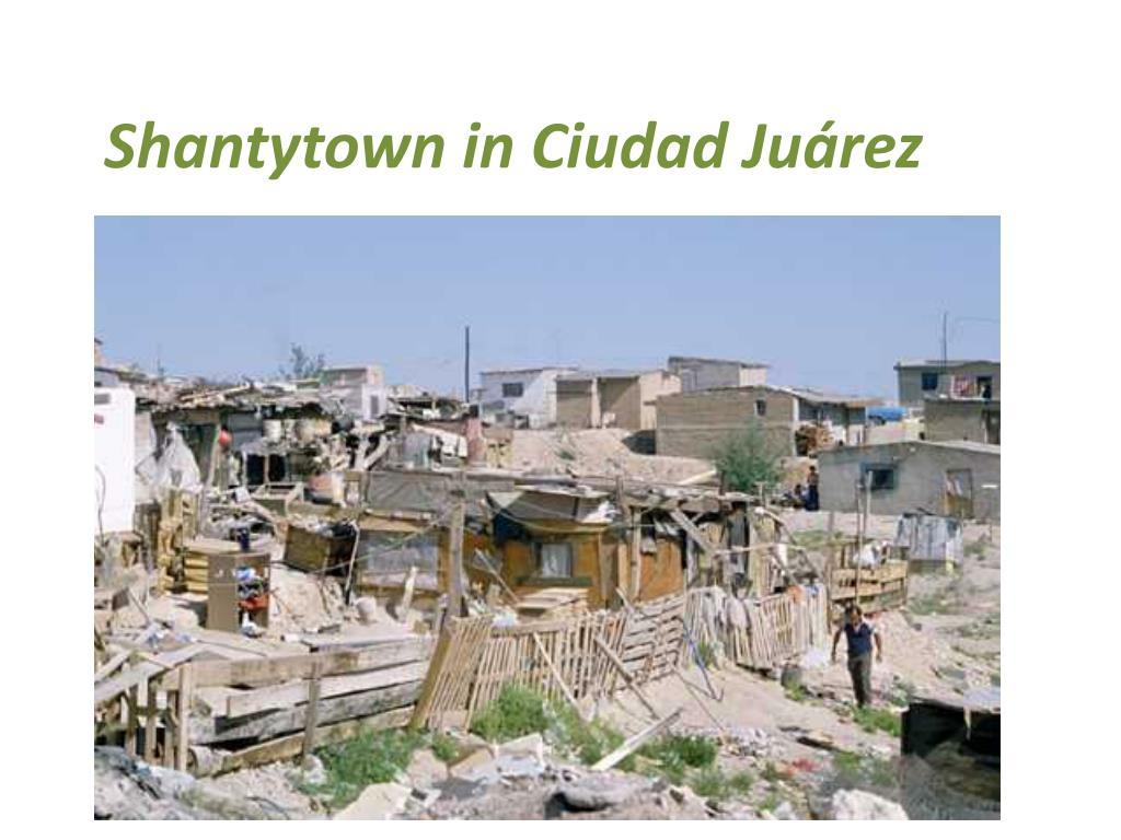 Shantytown in Ciudad