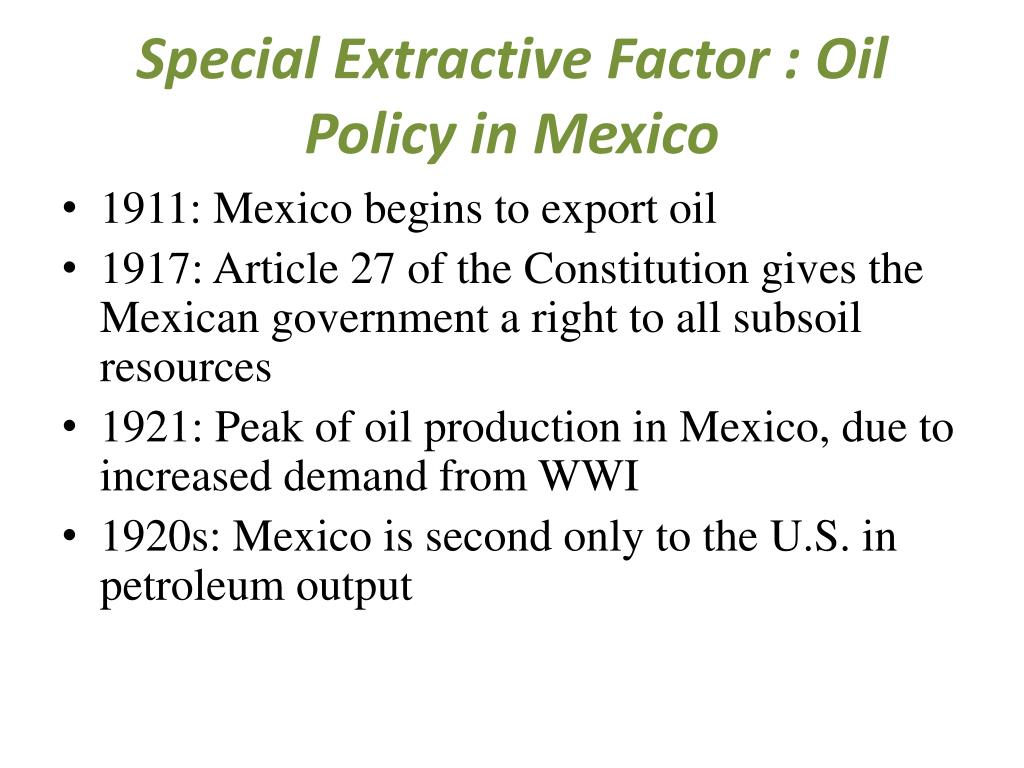 Special Extractive Factor : Oil Policy in Mexico